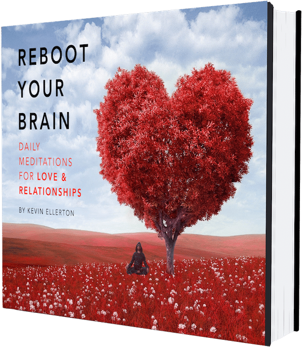 Reboot Your Brain - Meditations for Love & Relationships