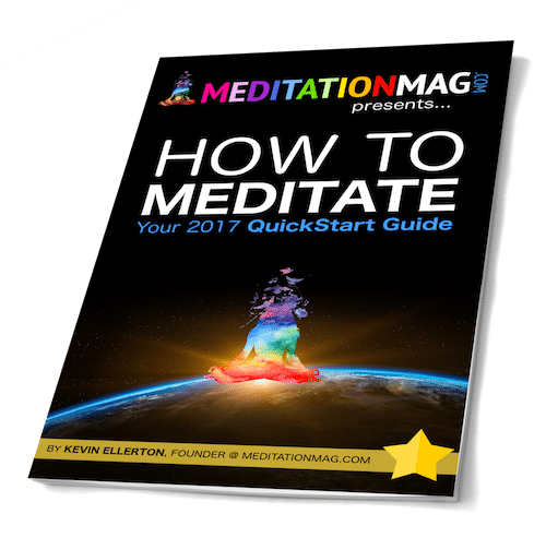 How To Meditate - 2017 QuickStart Guide